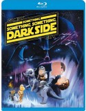 Blu-ray Family Guy: Something, Something, Something, Dark Side