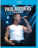 Blu-ray Paul Rodgers: Live In Glasgow